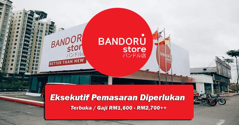 Jawatan Kosong Eksekutif di Bandoru Sdn Bhd