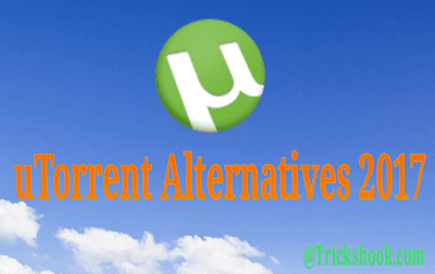 Best uTorrent Alternatives 2017
