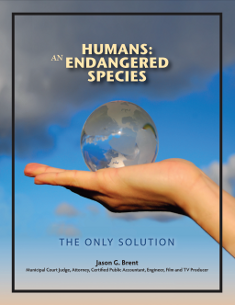 Humans: An Endangered Species, by Jason Brent