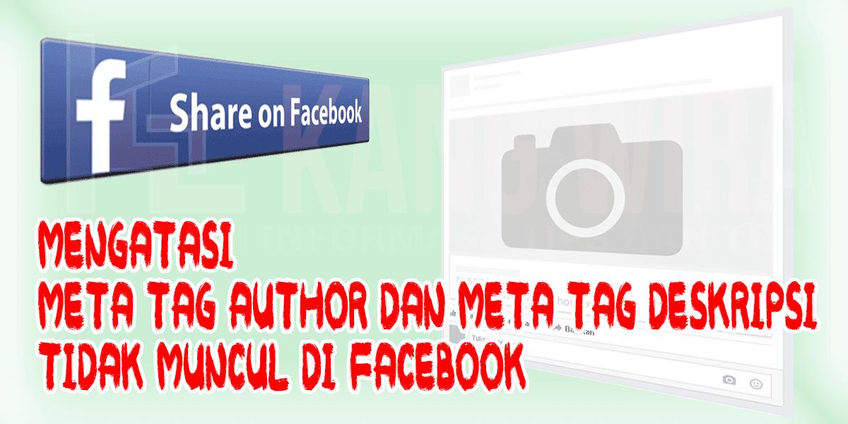 Mengatasi Meta Tag Author Dan Meta Tag Deskripsi Tidak Muncul di Facebook