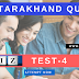 Uttarakhand Online GK Quiz Test -4