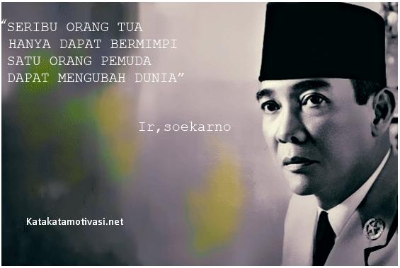 Kata Kata Motivasi Presiden Pertama Republik Indonesia Ir Soekarno Tentang Pemuda