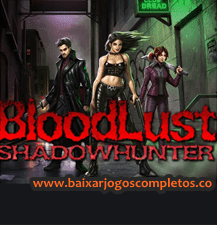 BloodLust Shadowhunter - PC (Download Completo em Torrent)