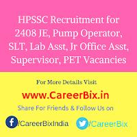 HPSSC Recruitment for 2408 JE, Pump Operator, SLT, Lab Asst, Jr Office Asst, Supervisor, PET Vacancies