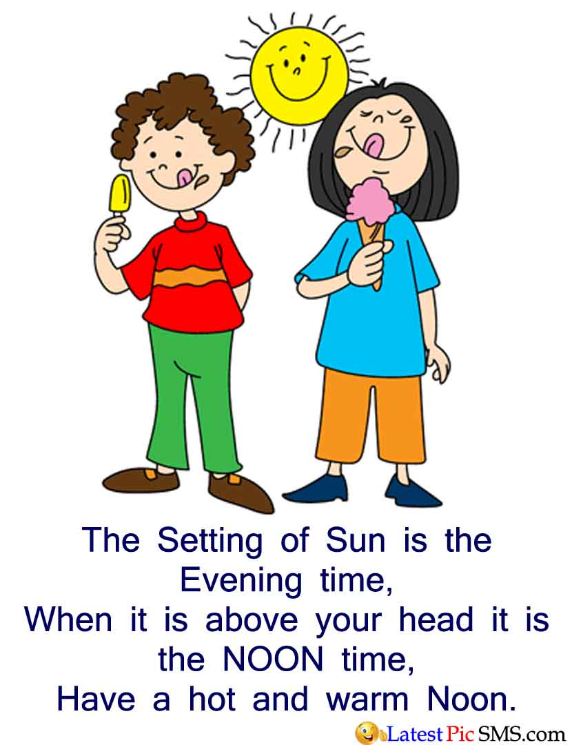 Sun above head noon SMS