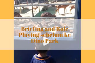 Briefing and Role Playing sebelum ke Dino Park