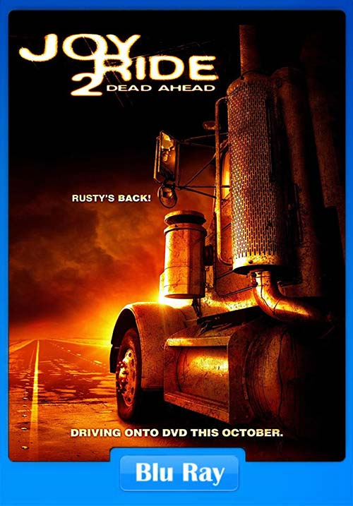 Joy Ride 2 Dead Ahead 2008 720p BluRay x264 | 480p 300MB | 100MB HEVC Poster