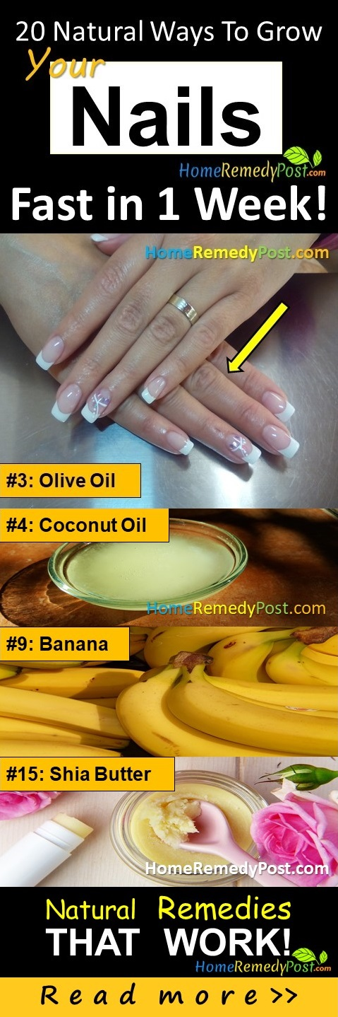 20 Natural Ways to Grow Your Nails Faster in A Week: Home Remedies ...
