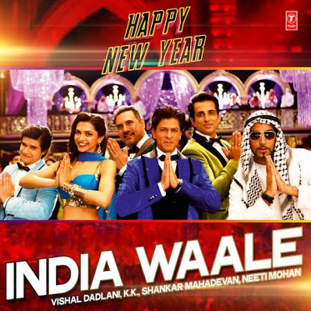 India Waale - Happy New Year (2014)