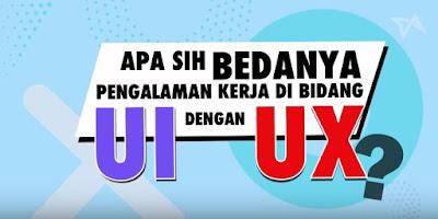Perbedaan UI dan UX Itu Apa Sih?