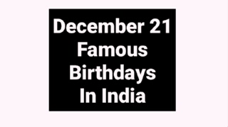 December 21 famous birthdays in India Indian celebrity bollywood