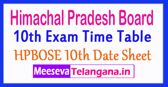 Himachal Pradesh Board MatricExam scheduleHPBOSEtenth DateSheet 2018