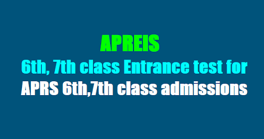 APRS 6th,7th class Entrance test 2018 for APRS 6th, 7th class admissions