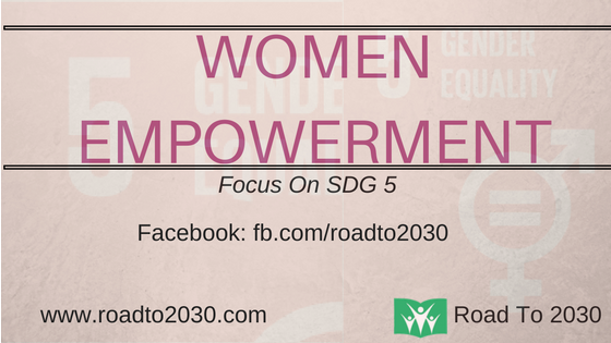 Road To 2030-Women Empowerment