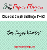 http://thepaperplayers.blogspot.com/2019/03/pp433-clean-and-simple-challenge-from.html