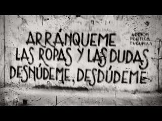 """""""Arránqueme las ropas y las duda, desdúdeme, desnúdeme."""" Eduardo Galeano"""