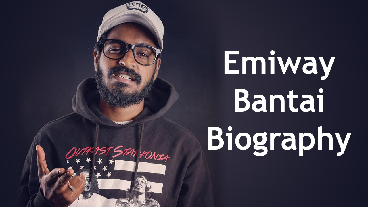 Emiway Bantai (Rapper) Biography, Age, Girlfriend, Wife, Family, Biography & More
