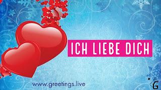 ich liebe dich  I love you in German Language