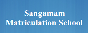 Sangamam Matriculation School Wanted PGT Teachers