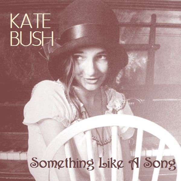 Albums I Wish Existed: Kate Bush - Something Like A Song (1973)