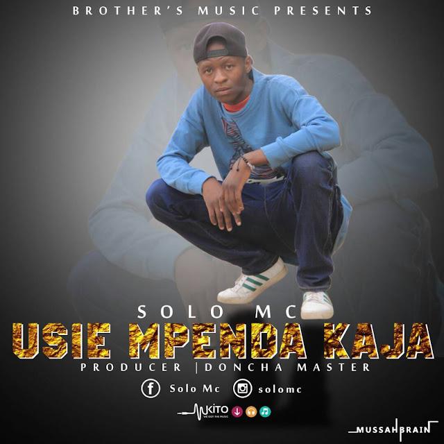Solo Mc - Usiempenda Kaja