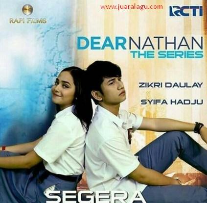 Download Lagu Ost Dear Nathan The Series RCTI