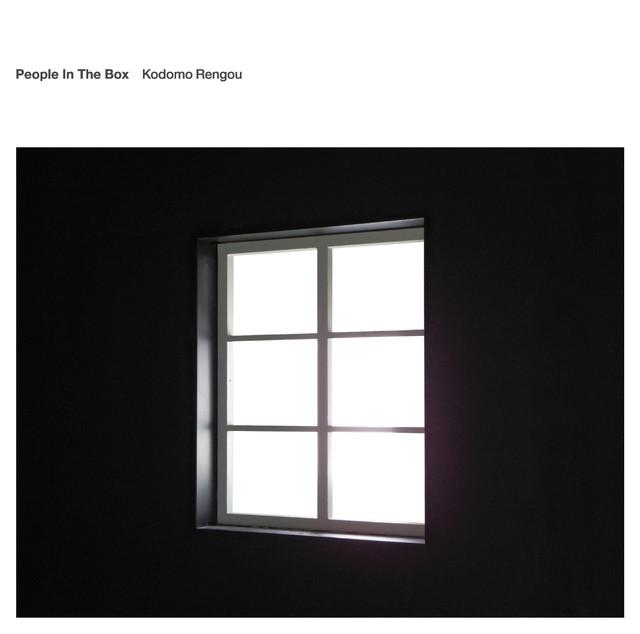People In The Box - Kodomo Rengou