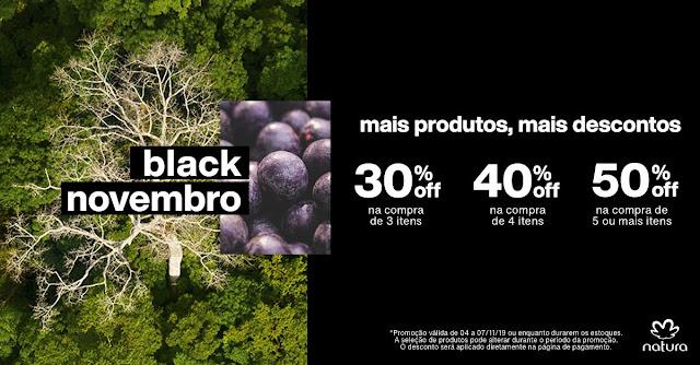 BLACK NOVEMBRO Natura - DESCONTOS PROGRESSIVOS_ de 04 a 07/11/2019