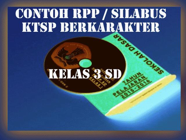 Contoh RPP KTSP Berkarakter Kelas 3 SD