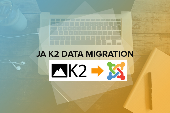 Joomla extension JA K2 Data Migration plugin