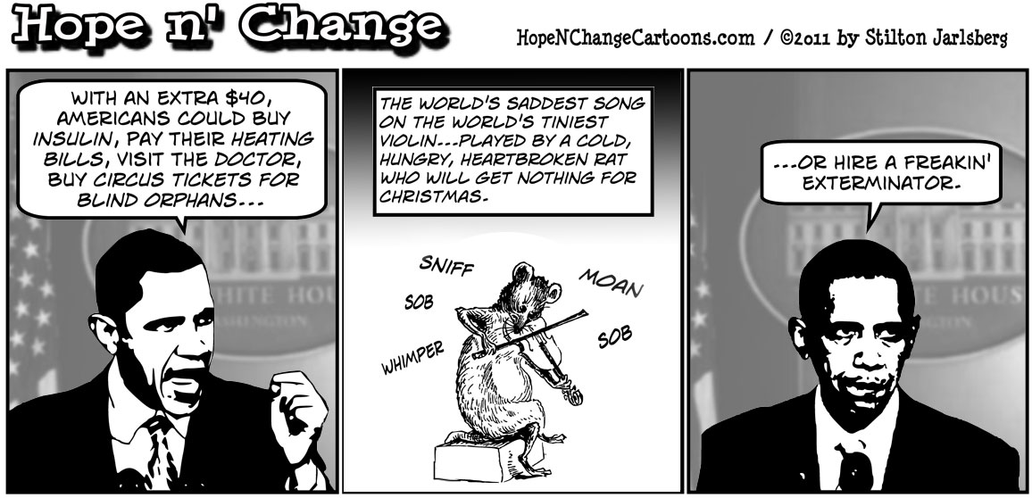 Barack Obama touts heartbreaking reasons Americans need $40, #40dollars, hopeandchange, hope n' change, hope and change, stilton jarlsberg, political cartoon, tea party