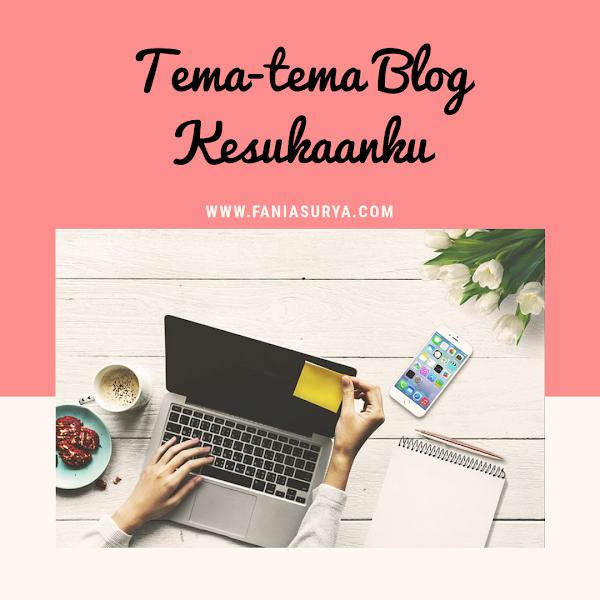 Tema-tema Blog Kesukaanku