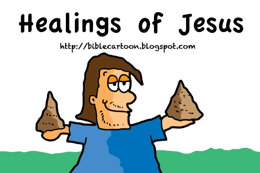 Bible Cartoon: Jesus: Healings of Jesus