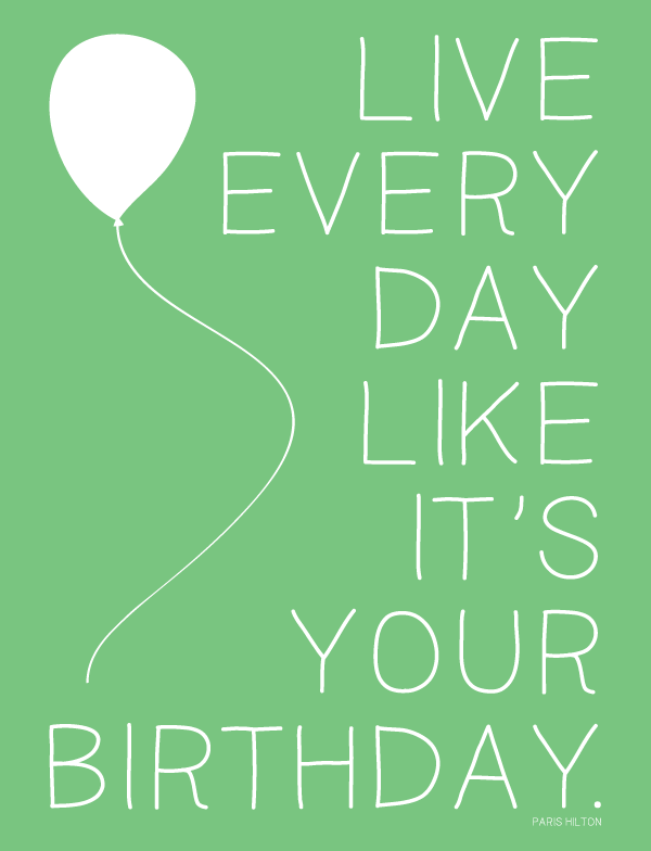 Day After Your Birthday Quotes. QuotesGram