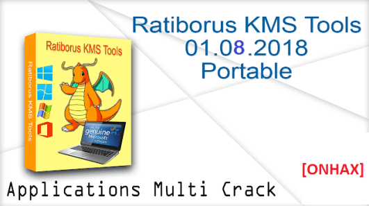 Ratiborus KMS Tools 01 08 2018 Portable ~ OffHex - Download Cracked