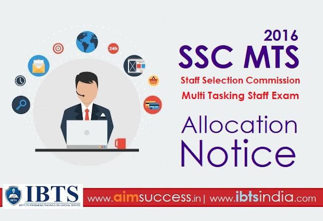 SSC MTS 2016 | Allocation Notice