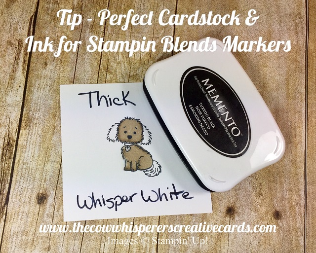Tip, Stampin' Blends, Whisper White Cardstock, Memento Tuxedo Black Ink