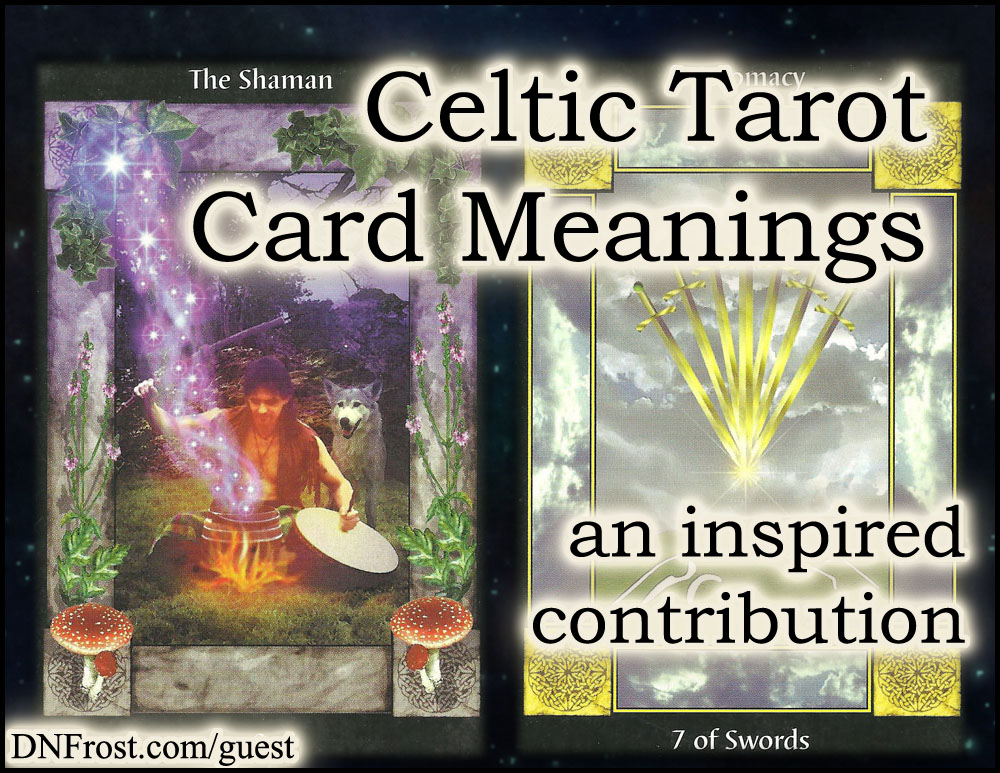 Celtic Tarot Card Meanings: symbols of the ancient Celts http://www.dnfrost.com/2017/03/celtic-tarot-card-meanings-inspired.html An inspired contribution by D.N.Frost @DNFrost13 Part 5 of a series.