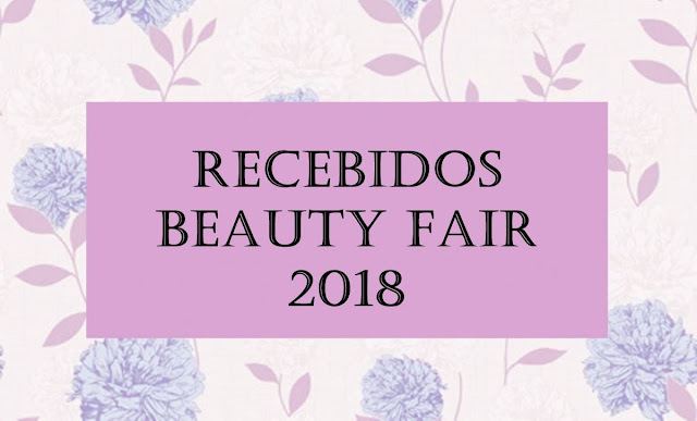 Recebidos Beauty Fair 2018