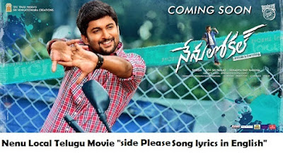"Nenu Local Movie 2017-""Side Please Song Lyrics"" in Telugu-English [Nani-Keerthy Suresh]"