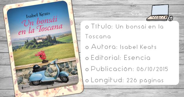 el fieltro de roma: Un bonsái en la Toscana, Isabel Keats
