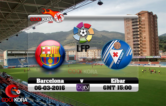مشاهدة مباراة إيبار وبرشلونة اليوم 6-3-2016 في الدوري الأسباني
