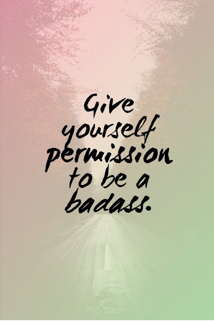 Permission To Be A Badass