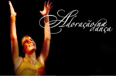 Adoração com Dança na Igreja Hoje