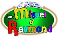 A Reir con Miguel y Raymond  en vivo