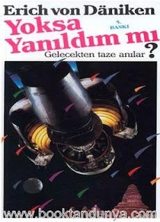 Erich Von Daniken - Yoksa Yanıldım mı?
