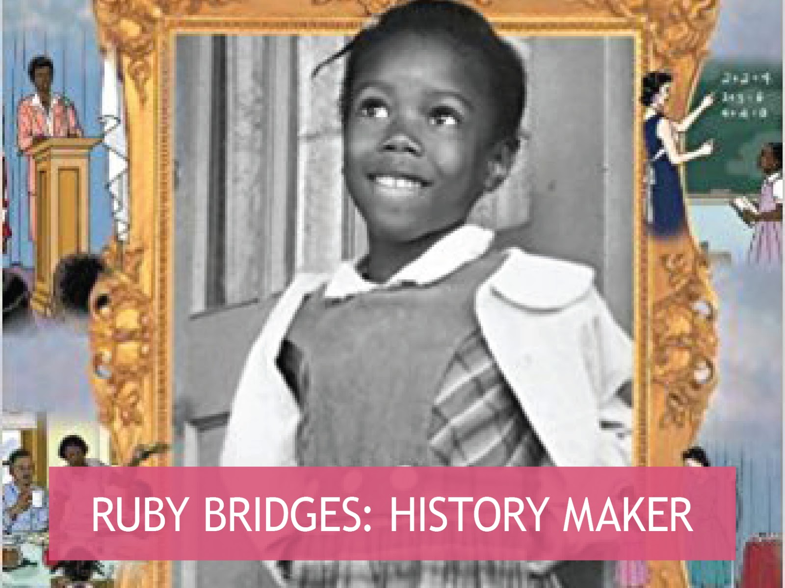 Ruby Bridges History Maker Self Rescuing Princess Society