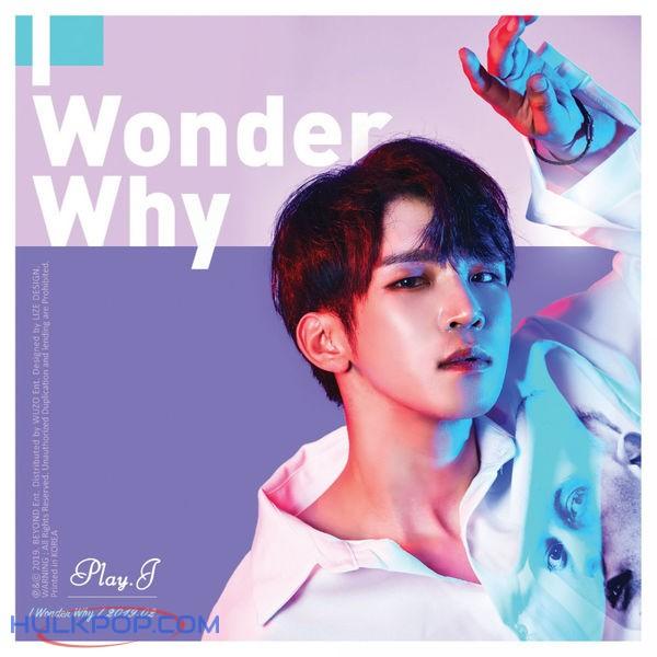 Play J – I Wonder Why – Single