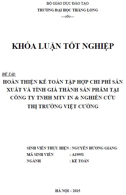 Hoàn thiện kế toán tập hợp chi phí sản xuất và tính giá thành sản phẩm tại công ty TNHH MTV In và Nghiên cứu thị trường Việt Cường
