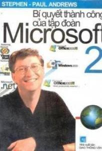 Bí Quyết Thành Công Của Tập Đoàn Microsoft - Stephen, Paul Andrews